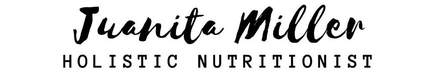 JUANITA MILLER | NUTRITIONIST & HEALTH EDUCATOR